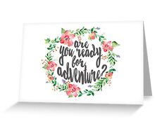 Watercolor Flower Wreath Ready For Adventure Greeting Card