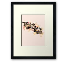 That's not how the Force works (light background) Framed Print