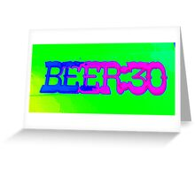 beer 30 sign Greeting Card
