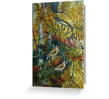 "Goldfinches in the sorb-tree ""sorbus aucuparia "" Greeting Card"