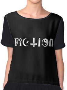Fiction (white text) Chiffon Top