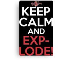 Keep Calm And Explode! Anime Shirt Canvas Print