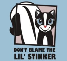 DON'T BLAME THE LIL' STINKER Baby Tee