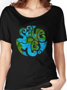 Save the Planet Women's Relaxed Fit T-Shirt