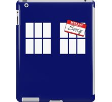 Do You Have a Name? iPad Case/Skin