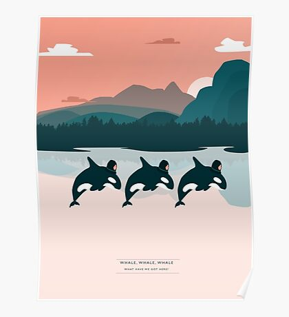 Whale, Whale, Whale, Poster