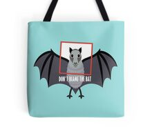 DON'T BLAME THE OLD BAT Tote Bag
