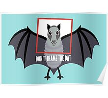 DON'T BLAME THE OLD BAT Poster