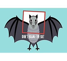 DON'T BLAME THE OLD BAT Photographic Print