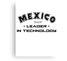 Mexico, Leader in Technology Canvas Print