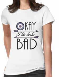 Okay... This looks bad Womens Fitted T-Shirt