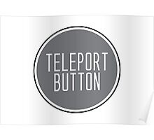 impact: teleport button Poster