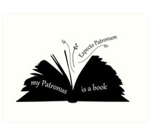 My Patronus is a book Art Print