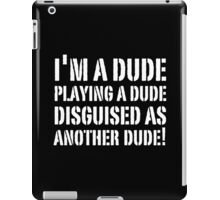 TROPIC THUNDER I'M THE DUDE  iPad Case/Skin