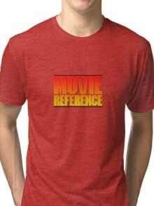 Movie Reference - Point Break Tri-blend T-Shirt