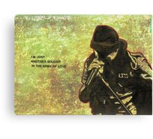 Just another soldier Canvas Print