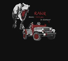 Rawr Means I Love You, Right? Unisex T-Shirt