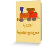 My First Engineering Project T-shirt, etc. design Greeting Card
