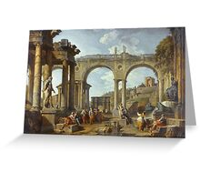 Vintage famous art - Giovanni Paolo Panini - A Capriccio Of Roman Ruins With The Arch Of Constantine Greeting Card
