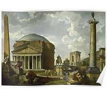 Vintage famous art - Giovanni Paolo Panini - Fantasy View With The Pantheon And Other Monuments Of Ancient Rome Poster