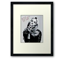 Bitch Dont Kill My Vibe Framed Print
