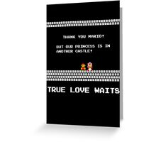 True Love Waits Greeting Card