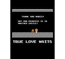 True Love Waits Photographic Print