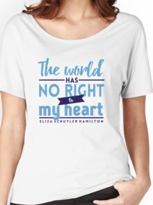 The World Has No Right - Hamilton Women's Relaxed Fit T-Shirt