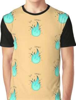 You're Flammable! Graphic T-Shirt