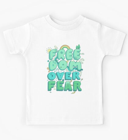 Freedom Over Fear Kids Tee