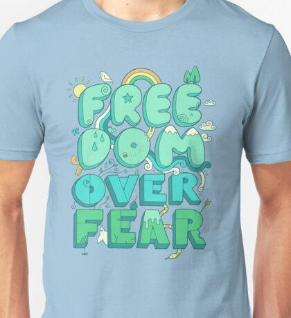 Freedom Over Fear Unisex T-Shirt