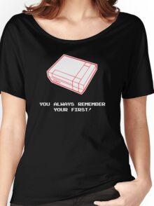 Always Remeber Your First Nintendo Gamer Women's Relaxed Fit T-Shirt