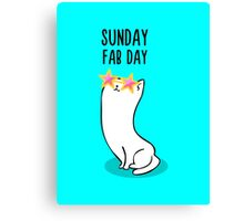 Sunday Fab Day Canvas Print