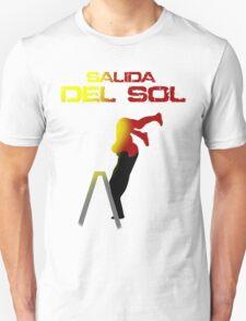 Salida del Sol! T-Shirt