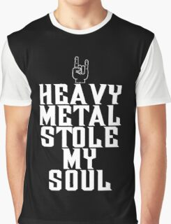 Heavy Metal Stole My Soul Graphic T-Shirt