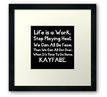 Kayfabe - Biz Terms Framed Print