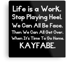 Kayfabe - Biz Terms Metal Print