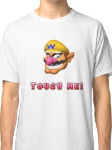 """Touch me"" - WARIO Classic T-Shirt"