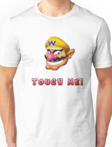 """Touch me"" - WARIO Unisex T-Shirt"