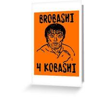 BROBASHI Greeting Card