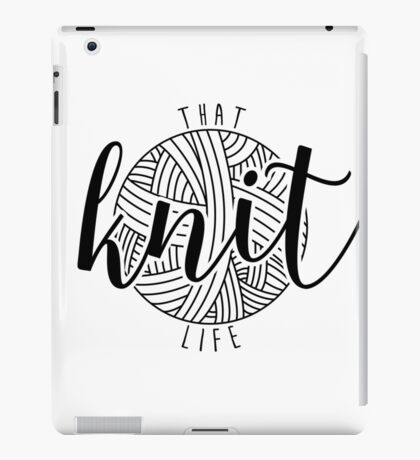 That Knit Life iPad Case/Skin