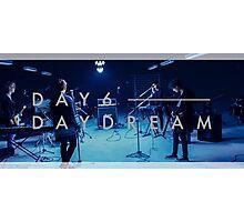 Day6 - Daydream Photographic Print