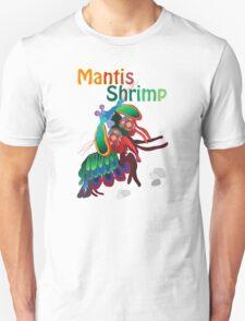 Mighty Mantis Shrimp T-Shirt