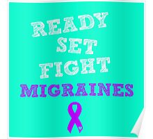Ready Set Fight - Migraines Poster