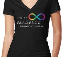 Autistic Shadowhunter Women's Fitted V-Neck T-Shirt