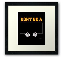 Don't Be a Square / Mia Wallace Framed Print