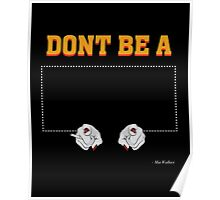 Don't Be a Square / Mia Wallace Poster