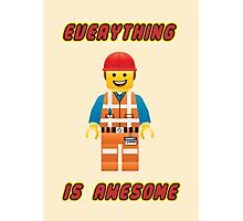 Emmet Brickowski / Everything is Awesome Photographic Print