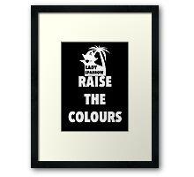 RAISE THE COLOURS WHITE Framed Print