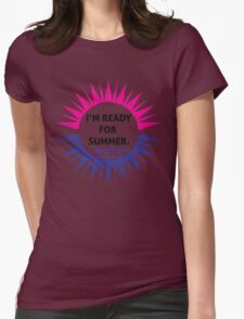 I'm ready for summer T-Shirt